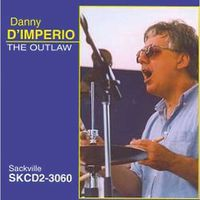 Danny D'Imperio - The Outlaw