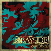 Bayside - Shudder