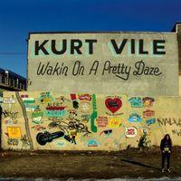 Kurt Vile - Wakin On A Pretty Daze [Vinyl]