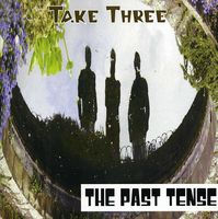 The Past Tense - Take Three [Import]