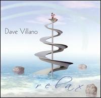 Dave Villano - Relax *