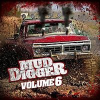 Mud Digger - Mud Digger 6