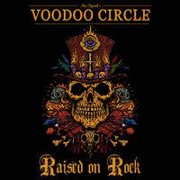 Voodoo Circle - Raised on Rock