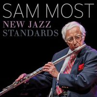 Sam Most - New Jazz Standards