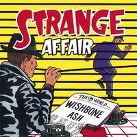 Wishbone Ash - Strange Affair (Hol)
