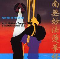Acid Mothers Temple - Nam Myo Ho Ren Ge Kyo