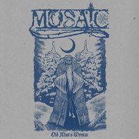 MOSAIC - Old Mans Wyntar
