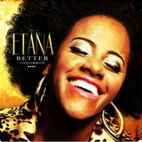 Etana - Better Tomorrow