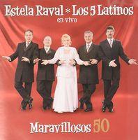 Estela Raval - Maravillosos 50