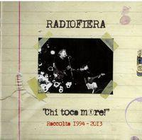 Radiofiera - Chi Toca More!