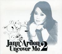 Jann Arden - Uncover Me [Import]