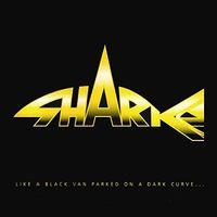 Sharks - Like A Black Van Parked On A Dark Curve