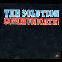 Solution - Communicate