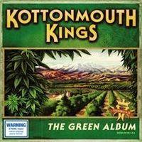 Kottonmouth Kings - Green Album (Asia)