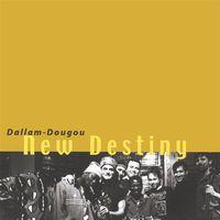 Dallam-Dougou - New Destiny