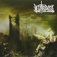 Metamorphosis - Artificial Disaster