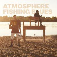 Atmosphere - Fishing Blues [3xLP]