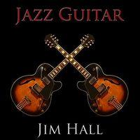 Jim Hall - Jazz Guitar (Shm) (Jpn)