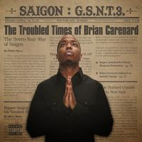 Saigon - GSNT 3: The Troubled Times of Brian Carenard