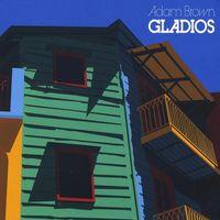 Adam Brown - Gladios