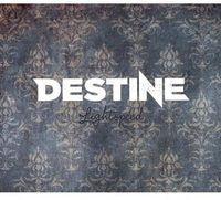 Destine - Lightspeed