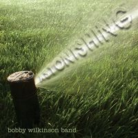 Bobby Wilkinson Band - Astonishing