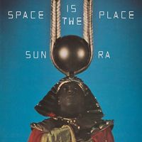 Sun Ra - Space Is The Place [Limited Edition] [Blue]