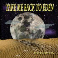 Peter Davison - Take Me Back to Eden