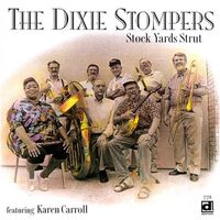 Dixie Stompers - Stock Yards Strut
