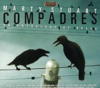 Marty Stuart - Compadres: An Anthology Of Duets