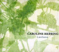 Caroline Herring - Lantana