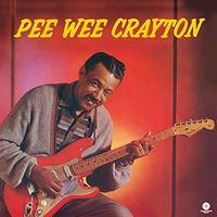 Pee Crayton Wee - 1960 Debut Album (Audp) (Bonus Tracks) [Limited Edition] [180 Gram]