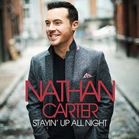 Nathan Carter - Stayin Up All Night