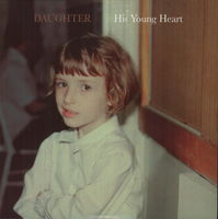 Daughter - His Young Heart (Ep)