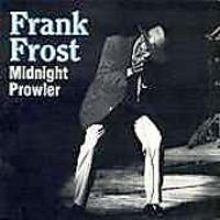 Frank Frost - Midnight Prowler