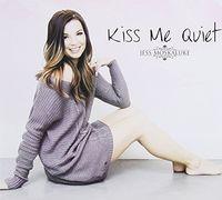 Jess Moskaluke - Kiss Me Quiet