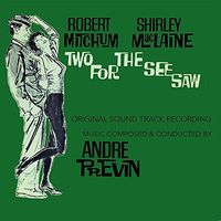 Andre Previn - Two for the See Saw (Original Soundtrack)