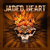 Jaded Heart - Perfect Insanity (Re-Release)