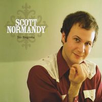 Scott Normandy - No Regrets