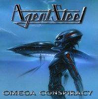 Agent Steel - Omega Conspiracy [Import]