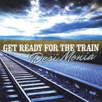 Desimonia - Get Ready For The Train