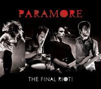 Paramore - Final Riot