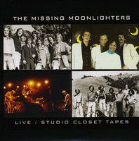 Moonlighters - Missing Moonlighters-Live/Studio Closet Tapes