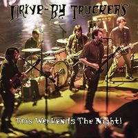 Drive-By Truckers - This Weekend's The Night: Highlights From It's Great To Be Alive! [Vinyl]