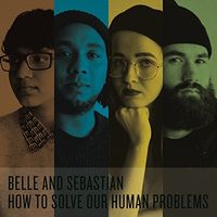 Belle And Sebastian - How To Solve Our Human Problems