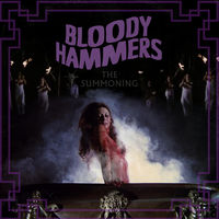 Bloody Hammers - The Summoning [LP]