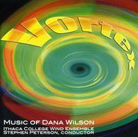 Stephen Peterson - Vortex: The Music Of Dana Wils