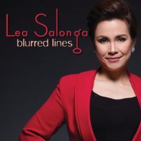 Lea Salonga - Blurred Lines