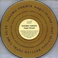 Susumu Yokota - Magic Thread