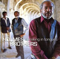Holmes Brothers - Speaking in Tongues